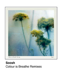 ebc022 - Colour is Breathe Remixes